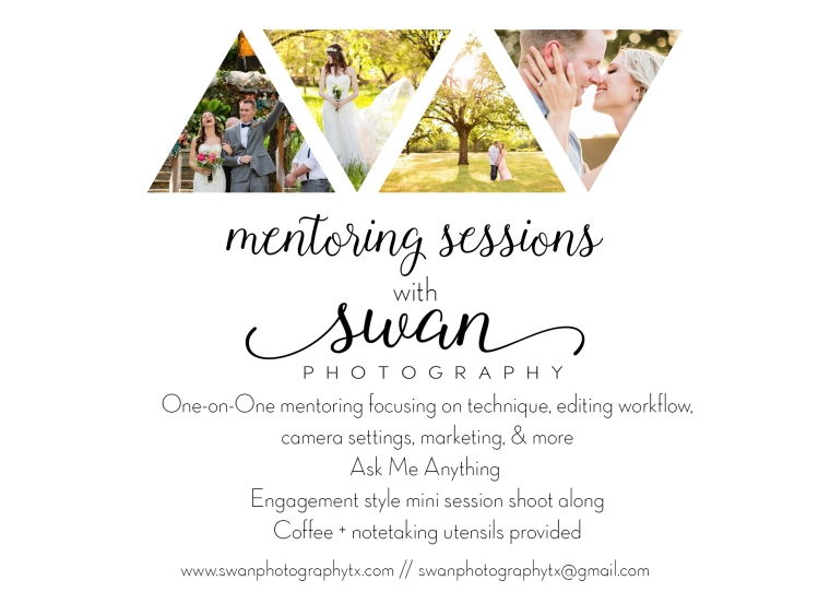 Swan Photography, DFW Wedding Photographer, Fort Worth Photographer, Benbrook Photographer, Photography Mentorship, Mentoring, Photography mentoring session, affordable mentoring for Photography, North Texas wedding photographer, Best DFW wedding photographer